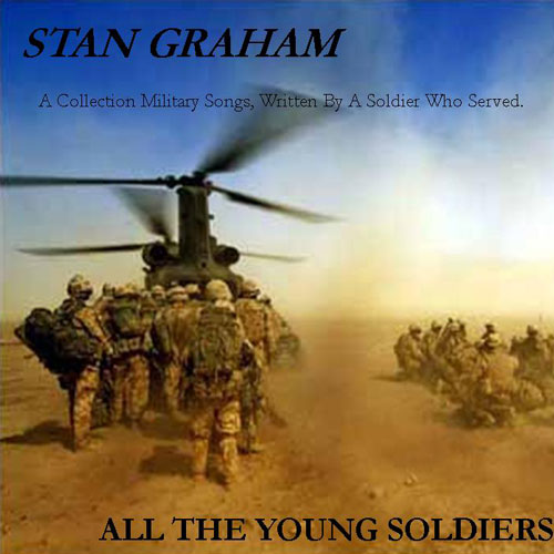 All The Young Soldiers