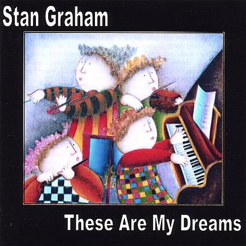 Stan Graham These Are My Dreams Album Cover